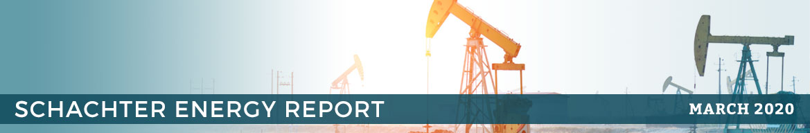 SCHACHTER ENERGY REPORT: March 26, 2020 - Index